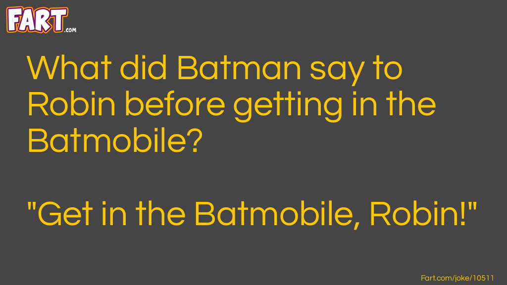 Batman and Robin Joke Meme.