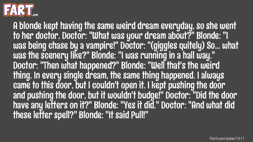 Blonde's Dream Joke Meme.