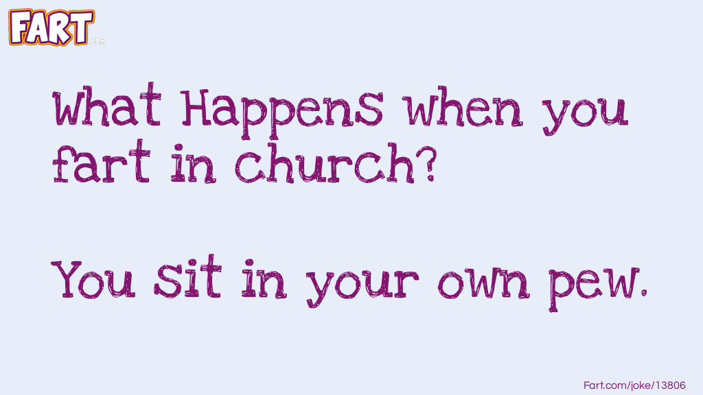 Fart in church Joke Meme.