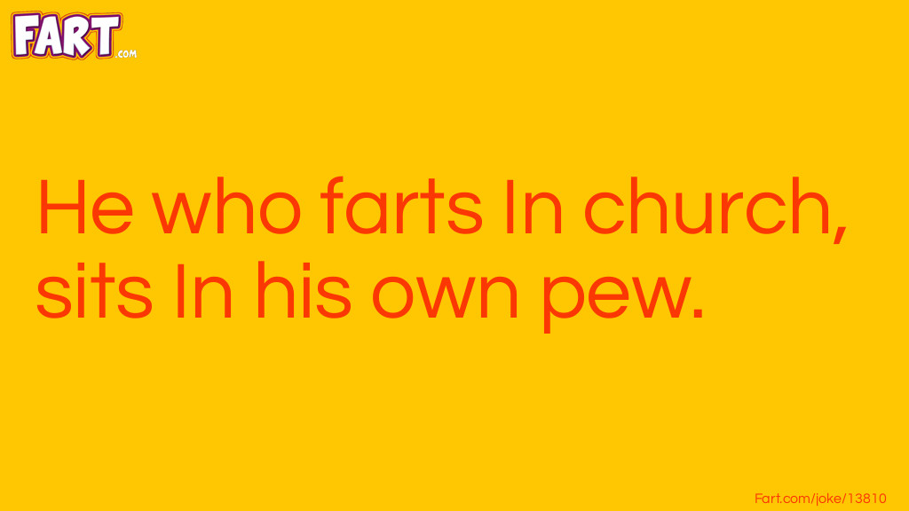 Church Fart Pun Joke Meme.