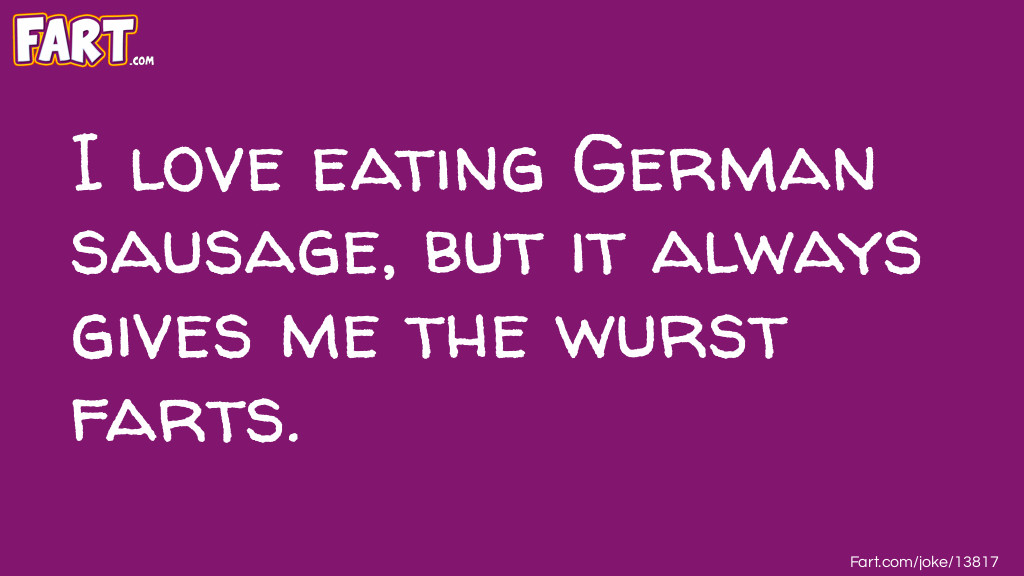 German Sausage Joke Joke Meme.
