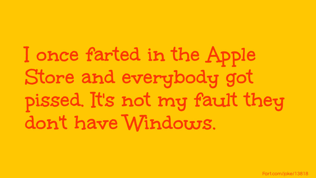 Apple Store Fart Joke Meme.