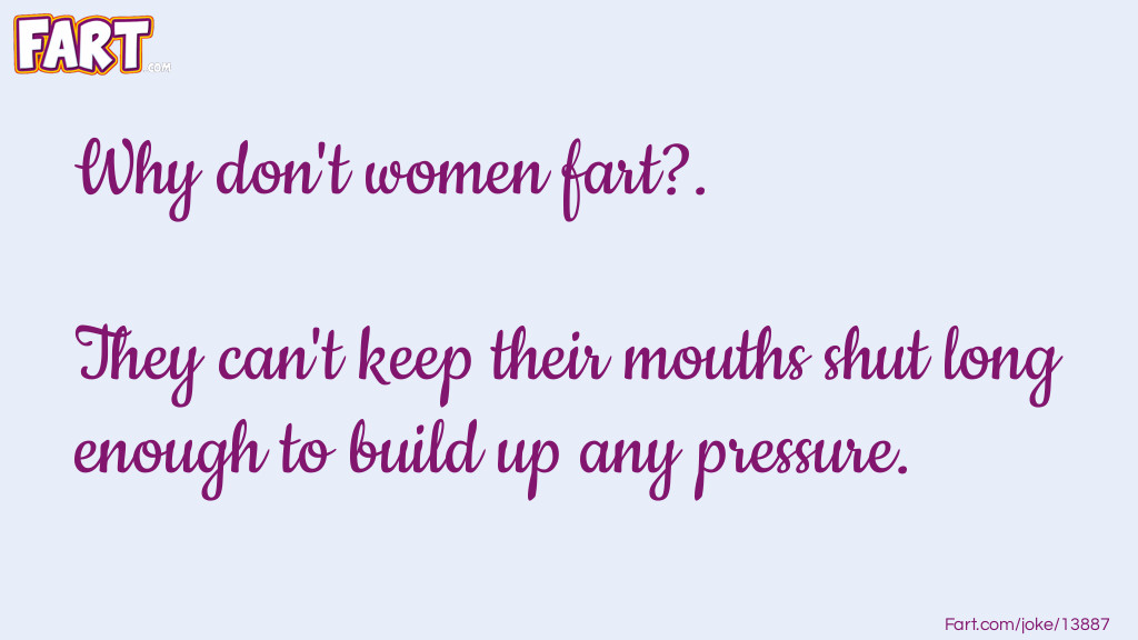 Women fart Joke Meme.