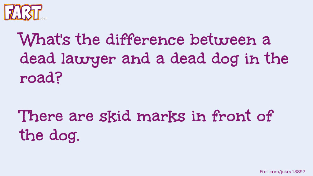 What's the difference between a dead lawyer... Joke Meme.