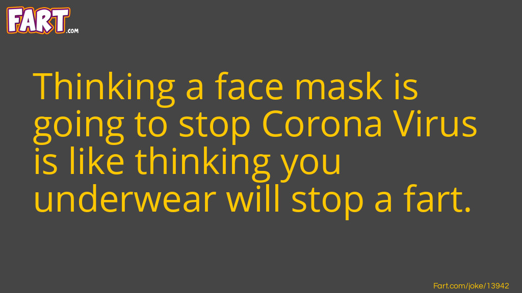 Face Mask Joke Meme.