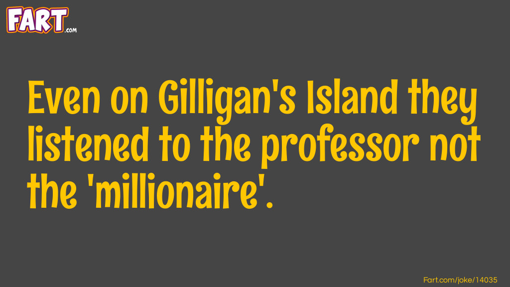 Gilligan Knew Better Joke Meme.