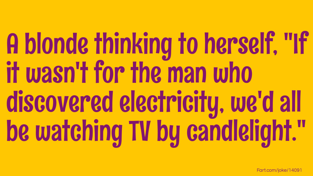 Blonde without electricity joke. Joke Meme.