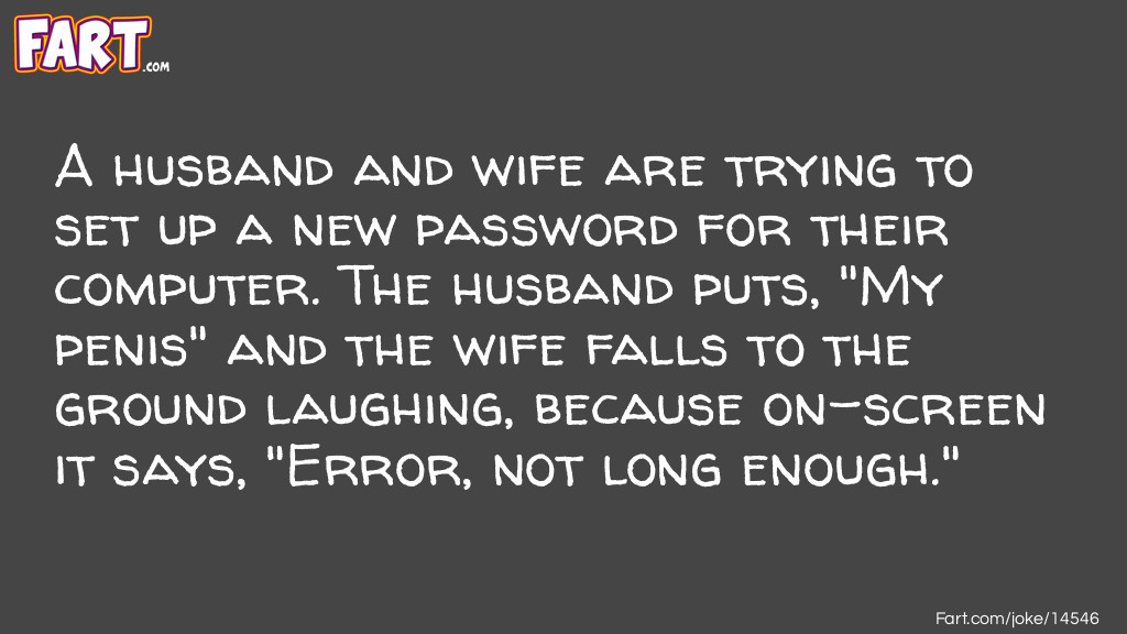 Computer Password Joke Joke Meme.