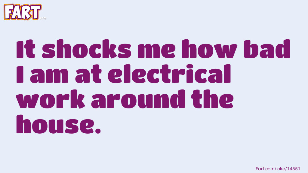 Electrical Work Pun Joke Meme.