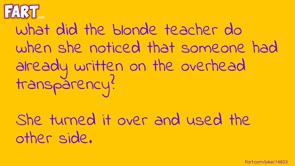 Blonde Teacher Joke Meme.