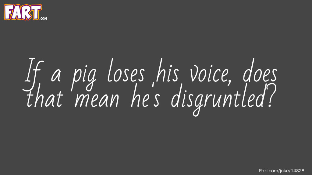 Pig loses his voice Joke Meme.