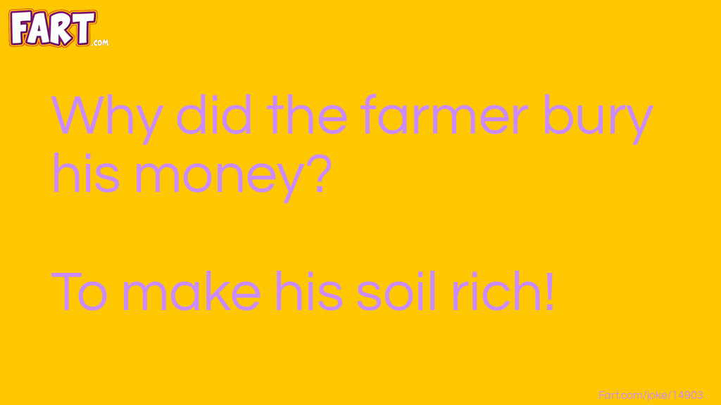 Farmer Bury Money Joke Joke Meme.