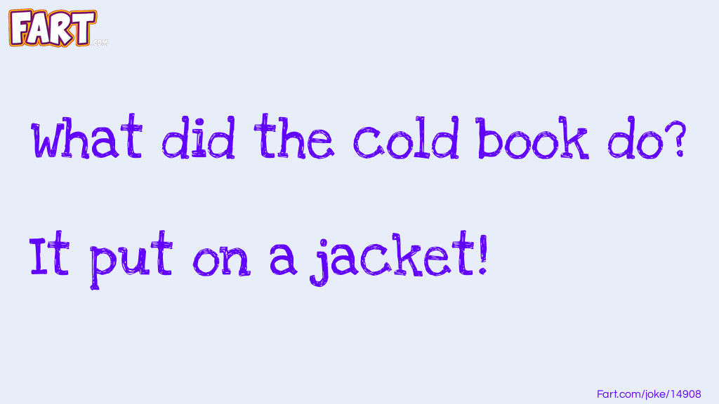 Cold Book Joke Joke Meme.