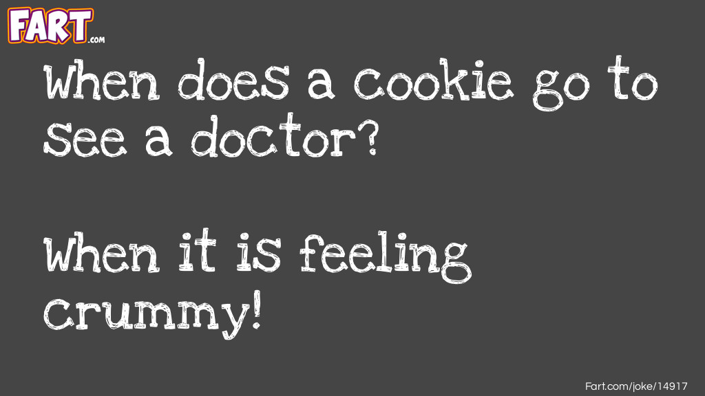 Cookie Doctor Joke Joke Meme.