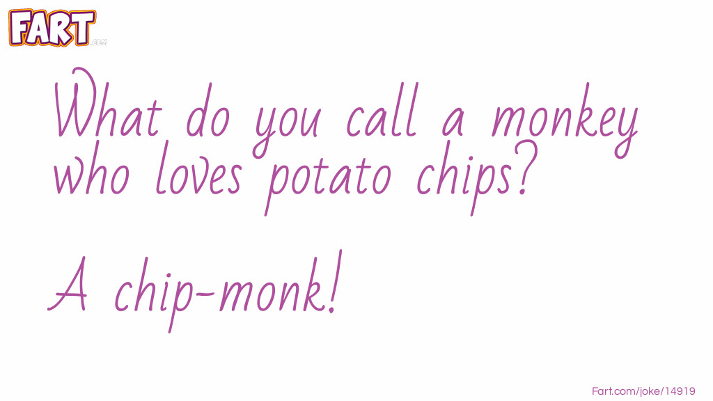 Chip Monkey Joke Joke Meme.