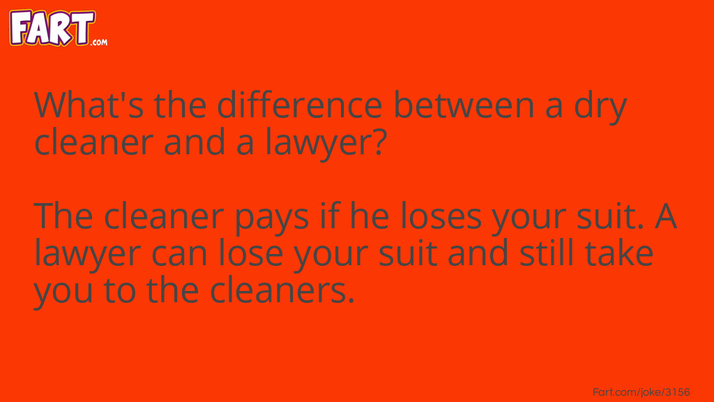 Lawyer vs Dry Cleaner Joke Joke Meme.