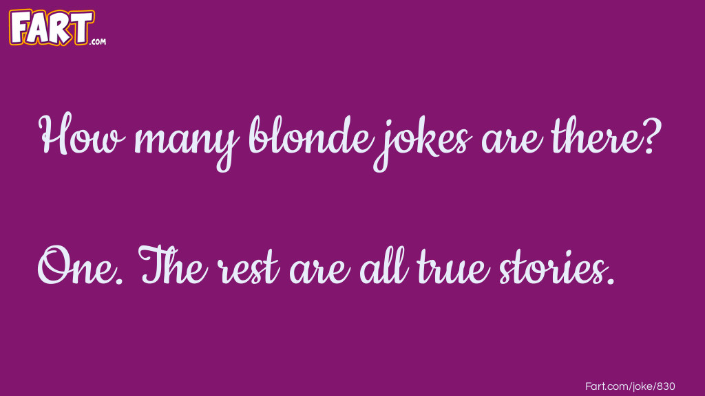 Many blonde jokes Joke Meme.